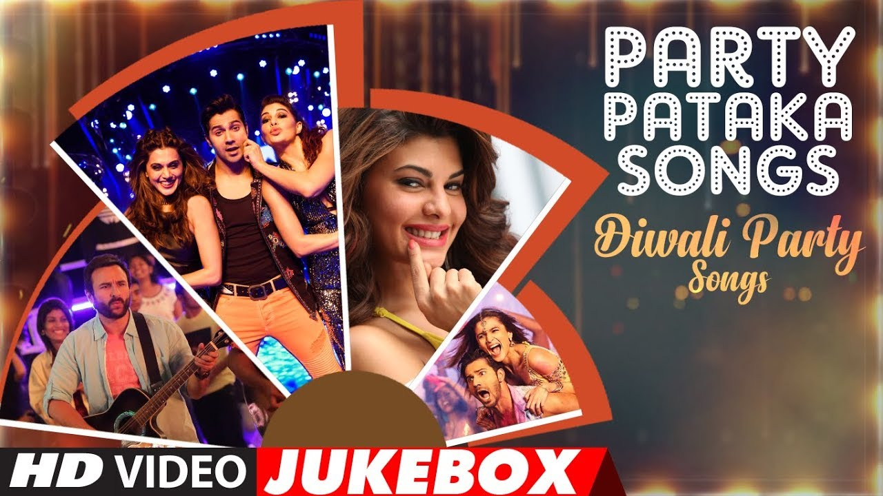 Party Pataka Songs Diwali Party Hindi Songs Video Jukebox Happy Diwali Diwali 2017 Youtube Listen new romantic hindi songs 2020, latest bollywood songs & hindi music videos online. party pataka songs diwali party hindi songs video jukebox happy diwali diwali 2017