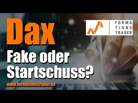 Dax: Fake oder Startschuss?