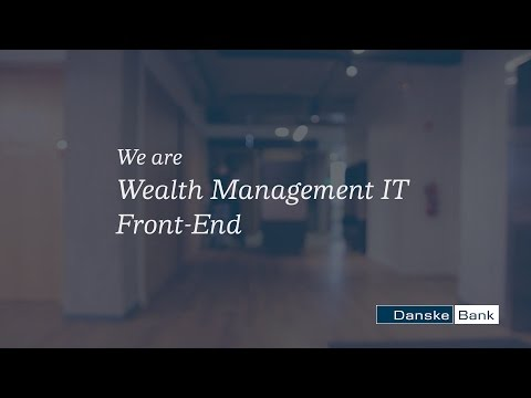 Danske Bank - Wealth Management IT Front-End