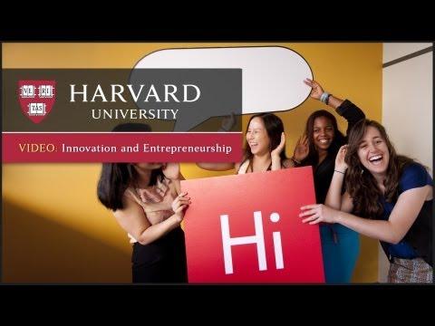Innovation and Entrepreneurship: Breaking Boundaries, Creating Solutions   One Harvard