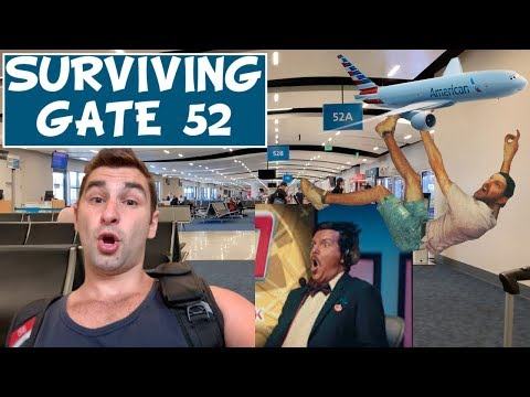 SURVIVING GATE 52 (Los Angeles International Airport - LAX)