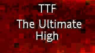 TTF - The Ultimate High - The Time Frequency