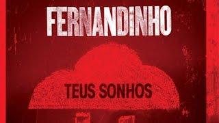 9 - O HINO – Fernandinho – Teus Sonhos