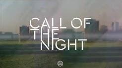 Pola & Bryson - Call Of The Night