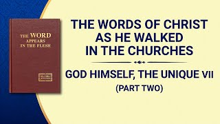 "The Word of God | ""God Himself, the Unique VII"" (Part Two)"