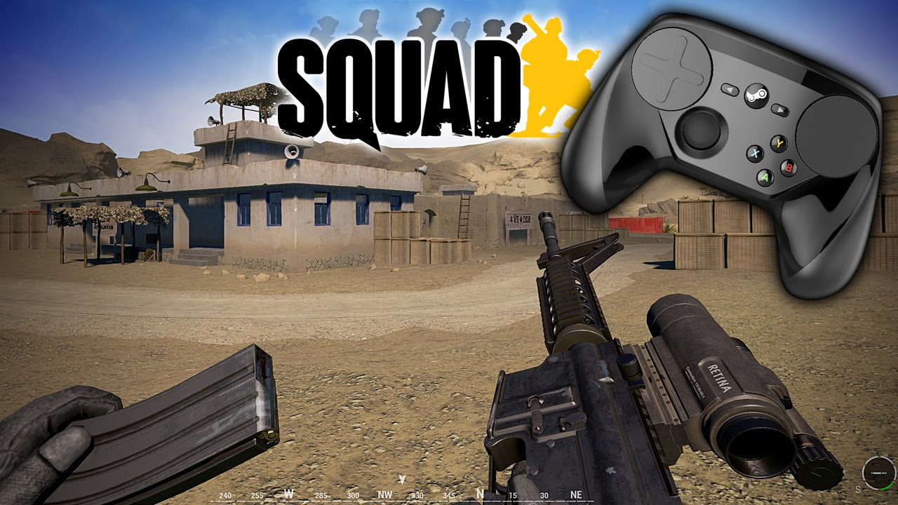 OUTDATED! New Vid in Description! SQUAD Steam Controller Profile Overview
