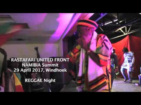 RASTAFARI UNITED FRONT Namibia Summit REGGAE Night 29April2017
