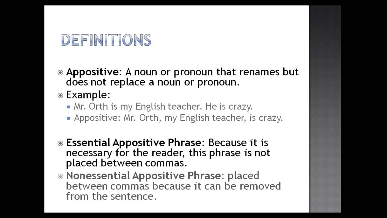 Ln 9 03 02 Appositives Amp Appositive Phrases