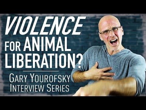 Rape and Kill Humans? | Gary Yourofsky on VIOLENCE for Animal Liberation