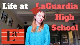 LIFE AT LAGUARDIA HIGH SCHOOL | Audra Baruch
