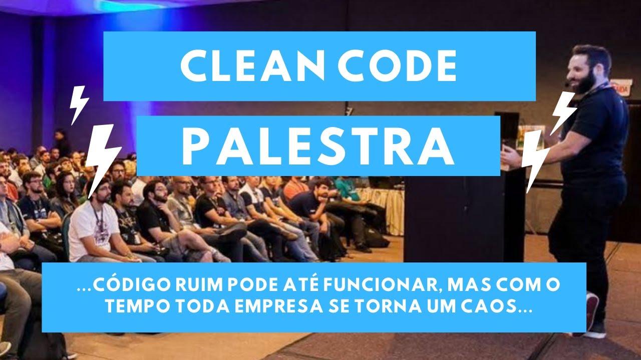 Clean Code (transforme a sua carreira de desenvolvedor) // Palestra