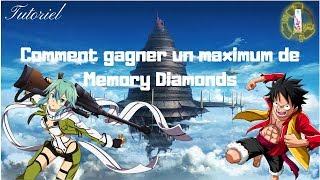 Tutoriel | Comment gagner un maximum de Memory Diamonds sur Sword Art Online Memory Defrag