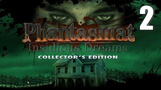 Phantasmat 9: Insidious Dreams CE [02] Let's Play Walkthrough - Part 2