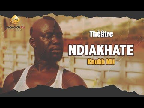 Ndiakhate - Théatre Sénégalais