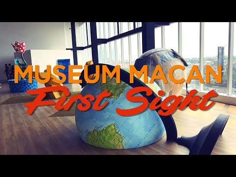 Indonesian Museum MACAN : First Sight Exhibition