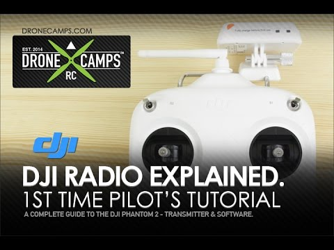 DJI Phantom 2, Radio Explained, Complete Tutorial