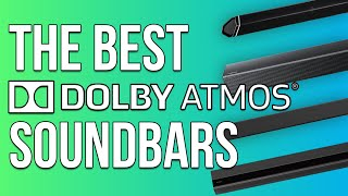 The Best Dolby Atmos Soundbar! Who's the winner?