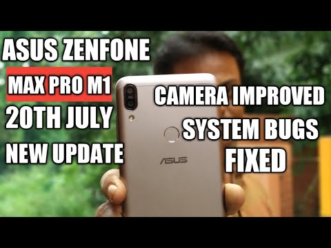 Asus Zenfone Max Pro M1 20Th July New Update Features