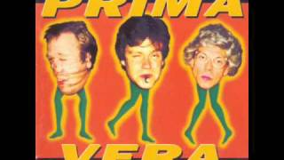 Prima Vera - 1994 - 30-Hun Vil Aldri Forstå Meg