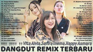 Happy Asmara Safira Inema Vita Alvia Terbaru 2021 Full Album Dangdut Remix Terbaru 2021 Terbaik MP3