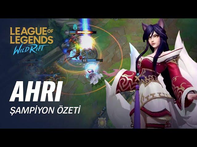 Ahri Şampiyon Özeti | Oynanış - League of Legends: Wild Rift