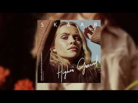 SKAAR – Higher Ground (Official Audio)
