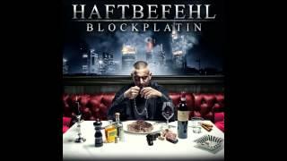 Haftbefehl - Intro (Blockplatin) (HQ)