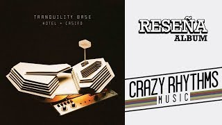 Arctic Monkeys - Tranquility Base Hotel & Casino | RESEÑA