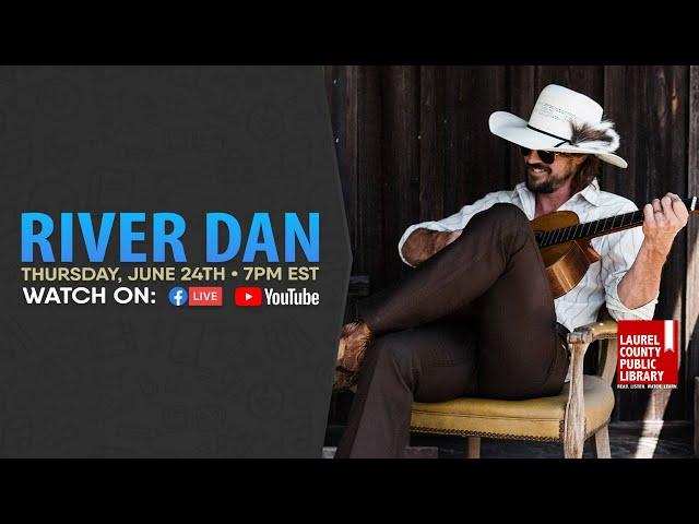 River Dan: Full Show