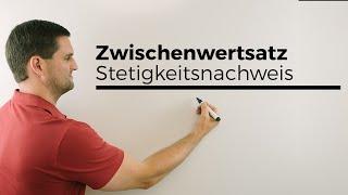 Zwischenwertsatz, Stetigkeitsnachweis, Mathehilfe online, Erklärvideo, Mathe by Daniel Jung
