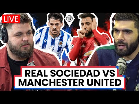 Real Sociedad v Manchester United | LIVE Stream Watchalong
