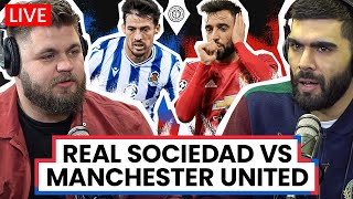 Real Sociedad 0-4 Manchester United | LIVE Stream Watchalong