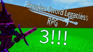 Roblox Forsaken Sword Legacies 3 (BETA) (Part 2)