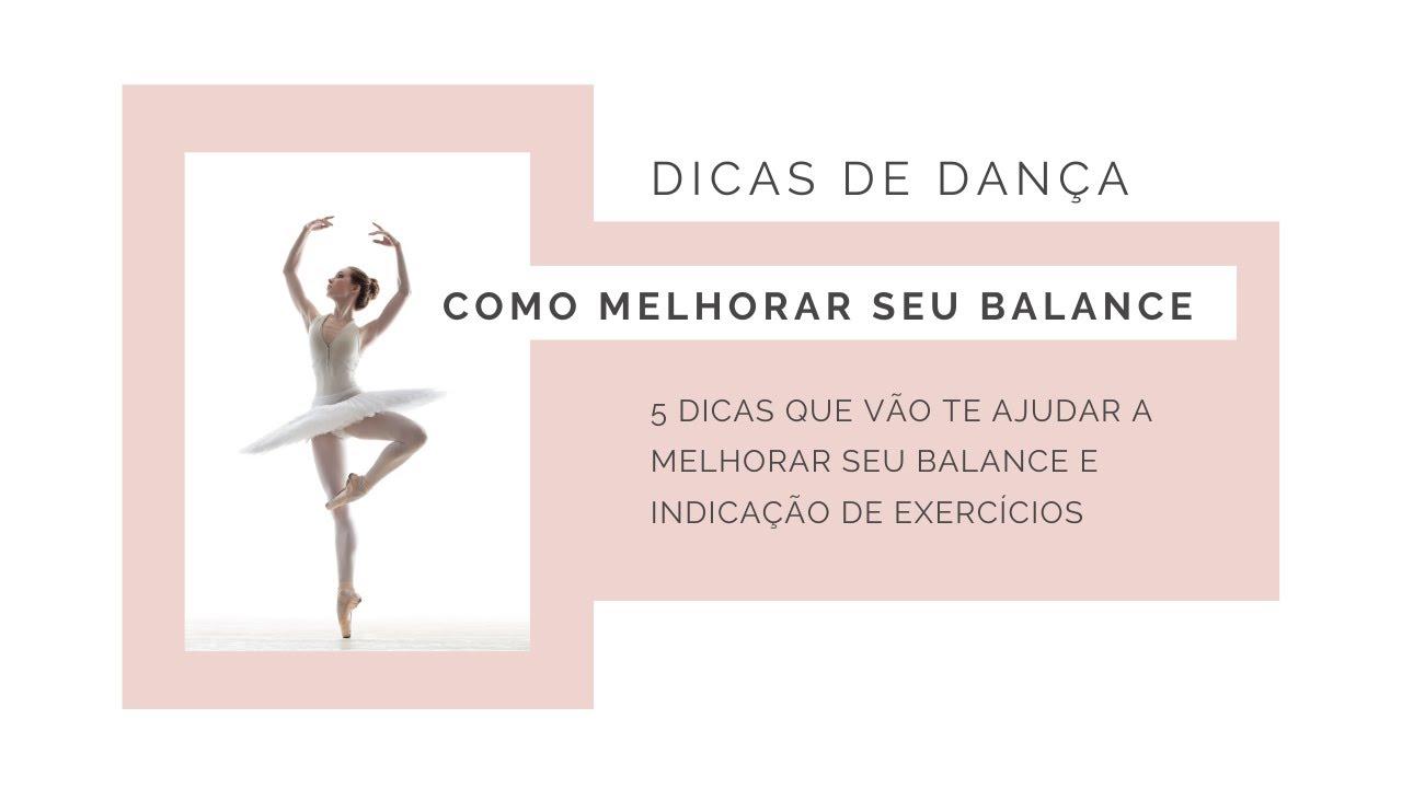 Como melhorar seu balance na dança