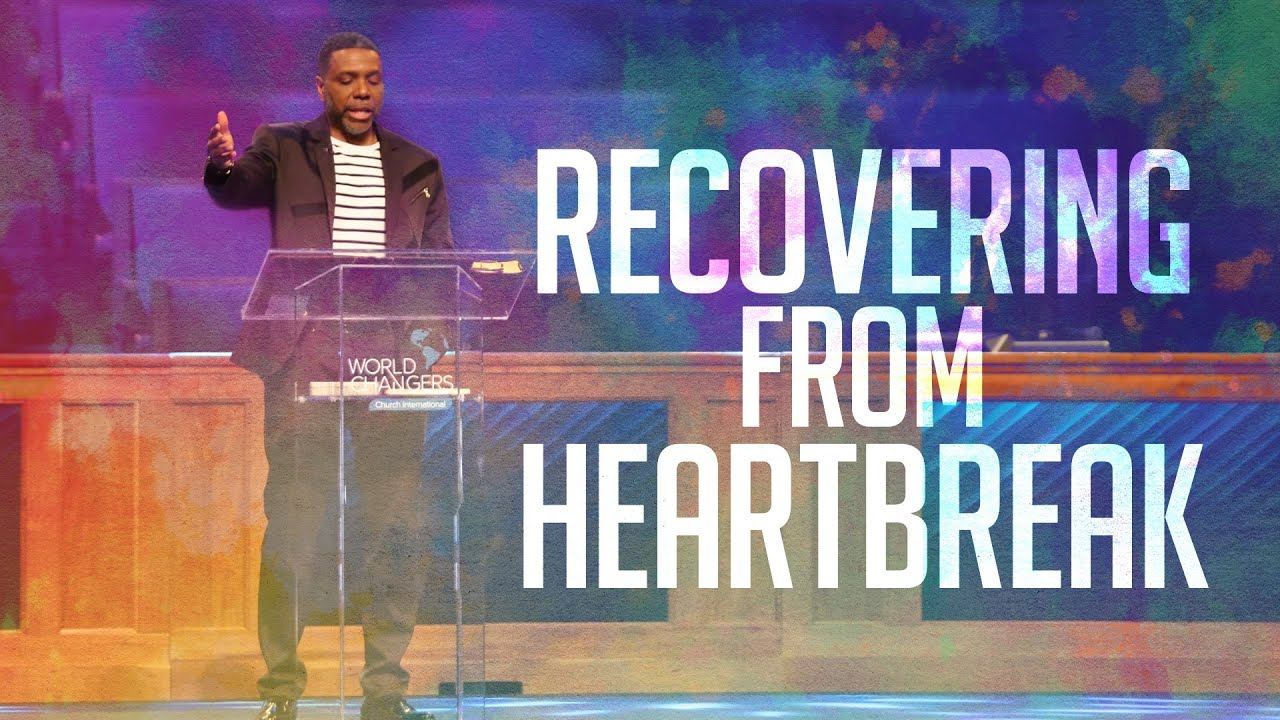 Sunday Service - Recovering From Heartbreak