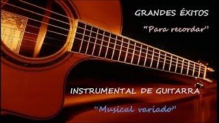 Скачать INSTRUMENTAL DE GUITARRA GRANDES ÉXITOS DE RECUERDO VARIADO