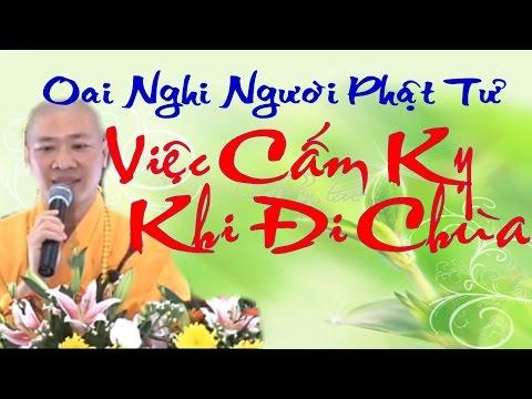 """NHỮNG ĐIỀU CẤM KỴ khi đi chùa - Thầy Thích Thiện Thuận """"Oai Nghi Người Phật Tử"""""""
