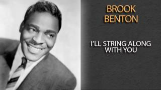 Watch Brook Benton Ill String Along With You video