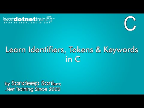 Learn Identifiers, Tokens and Keywords In C - C Programming Tutorial