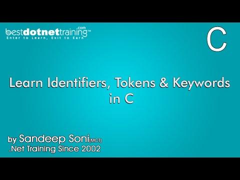 Learn Identifiers, Tokens and Keywords In C - C Programming Tutorial