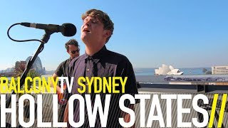 HOLLOW STATES - WHEN OUR TIME HAS GONE (BalconyTV)