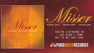 """Misser """"She Didn"""