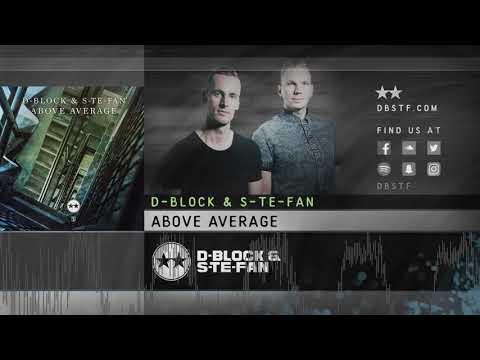 D-Block & S-te-Fan - Above Average