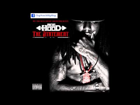 Ace Hood - Outro [ The Statement ]