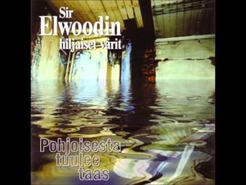 Sir Elwoodin Hiljaiset Värit Kappaleet
