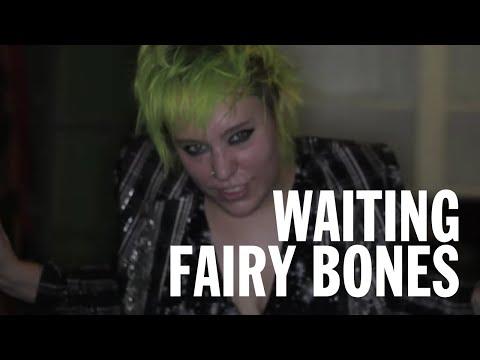 Fairy Bones - Waiting (Official)