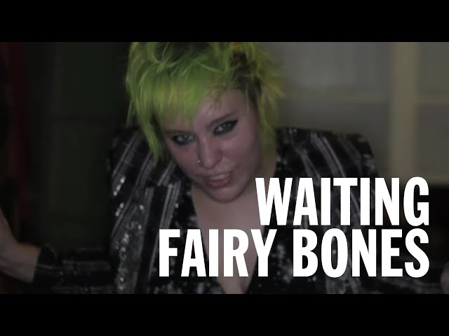 Fairy Bones - Waiting