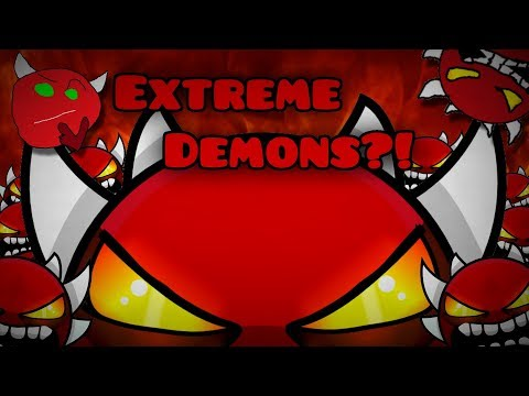 The Rise and Fall of Extreme Demons