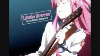 Girls Dead Monster - Little Braver