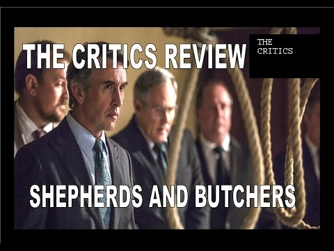 Shepherds and Butchers - The Critics Review